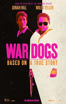 Now Showing: <b>                                             War Dogs</b>