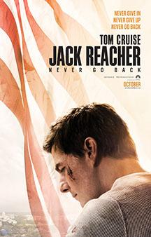 Now Showing: <b>                                             Jack Reacher: Never Go Back</b>