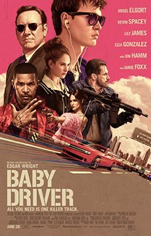 Now Showing: <b>                                              Baby Driver</b>